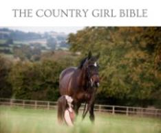 THE COUNTRY GIRL BIBLE